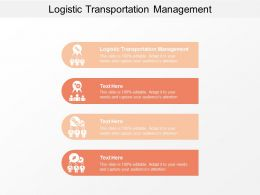 Logistic Transportation Management Ppt Powerpoint Presentation Gallery Elements Cpb
