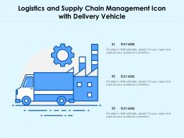 Logistics And Supply Chain Management Icon With Delivery Vehicle