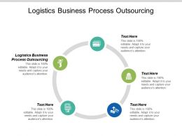 Logistics Business Process Outsourcing Ppt Powerpoint Presentation Icon Background Cpb
