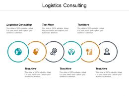 Logistics Consulting Ppt Powerpoint Presentation Infographic Template File Formats Cpb