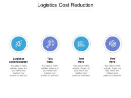 Logistics Cost Reduction Ppt Powerpoint Presentation Icon Outfit Cpb