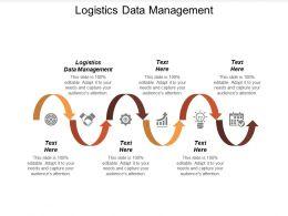 Logistics Data Management Ppt Powerpoint Presentation Professional Files Cpb