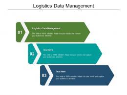 Logistics Data Management Ppt Powerpoint Presentation Summary Files Cpb