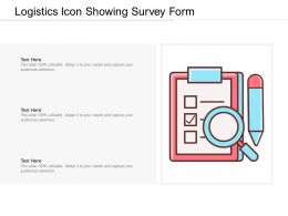 Logistics Icon Showing Survey Form
