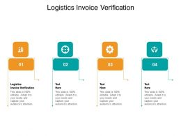 Logistics Invoice Verification Ppt Powerpoint Presentation File Design Ideas Cpb