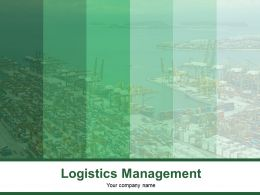 Logistics Management Powerpoint Presentation Slides