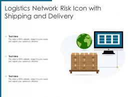 Logistics Network Risk Icon With Shipping And Delivery