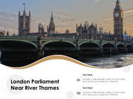 London Parliament Near River Thames