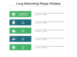 Long Networking Range Wireless Ppt Powerpoint Presentation Layouts Guide Cpb
