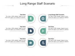 Long Range Staff Scenario Ppt Powerpoint Presentation Portfolio Example Cpb
