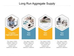 Long Run Aggregate Supply Ppt Powerpoint Presentation Infographics Layout Ideas Cpb