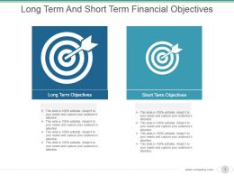 Long Term And Short Term Financial Objectives Powerpoint Slide Design Ideas