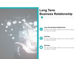 Long Term Business Relationship Ppt Powerpoint Presentation Show Cpb