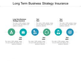Long Term Business Strategy Insurance Ppt Powerpoint Presentation Professional Model Cpb