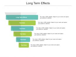 Long Term Effects Ppt Powerpoint Presentation Inspiration Pictures Cpb