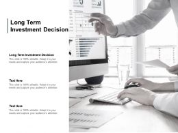 Long Term Investment Decision Ppt Powerpoint Presentation Gallery Cpb