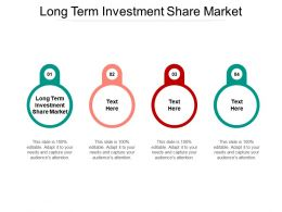 Long Term Investment Share Market Ppt Powerpoint Presentation Ideas Design Ideas Cpb