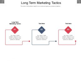 Long Term Marketing Tactics Ppt Powerpoint Presentation Styles Designs Cpb