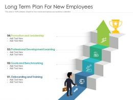 Long Term Plan For New Employees