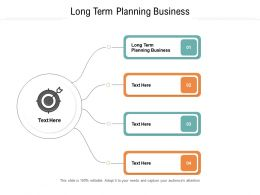 Long Term Planning Business Ppt Powerpoint Presentation Professional Outline Cpb