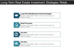 Long Term Real Estate Investment Strategies Retail Processes Cpb