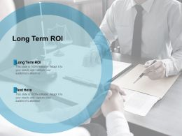 Long Term ROI Ppt Powerpoint Presentation Professional Examples Cpb