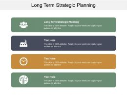 Long Term Strategic Planning Ppt Powerpoint Presentation Icon Slide Download Cpb