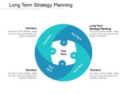 Long Term Strategy Planning Ppt Powerpoint Presentation Gallery Skills Cpb