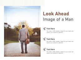 Look Ahead Image Of A Man
