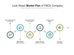 Look Ahead Market Plan Of FMCG Company