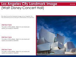 Los Angeles City Landmark Image Walt Disney Concert Hall Ppt Template