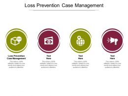 Loss Prevention Case Management Ppt Powerpoint Presentation File Inspiration Cpb
