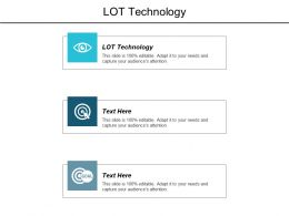 LOT Technology Ppt Powerpoint Presentation Layouts Infographic Template Cpb