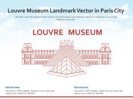 Louvre Museum Landmark Vector In Paris City Powerpoint Presentation PPT Template