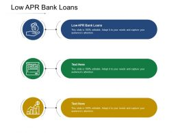Low APR Bank Loans Ppt Powerpoint Presentation Professional Objects Cpb