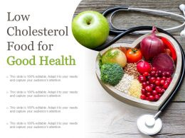 Low Cholesterol Food For Good Health