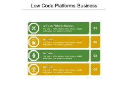 Low Code Platforms Business Ppt Powerpoint Presentation Outline Shapes Cpb