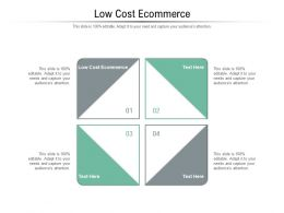 Low Cost Ecommerce Ppt Powerpoint Presentation Outline Graphic Images Cpb