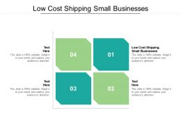 Low Cost Shipping Small Businesses Ppt Powerpoint Presentation File Portfolio Cpb