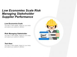 Low Economies Scale Risk Managing Stakeholder Supplier Performance