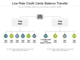 Low Rate Credit Cards Balance Transfer Ppt Powerpoint Presentation Ideas Smartart Cpb