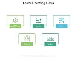 Lower Operating Costs Ppt Powerpoint Presentation Layouts Design Inspiration Cpb