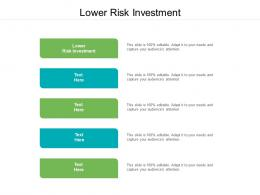 Lower Risk Investment Ppt Powerpoint Presentation Model Inspiration Cpb