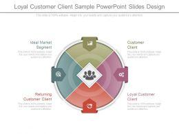 loyal_customer_client_sample_powerpoint_slides_design_Slide01