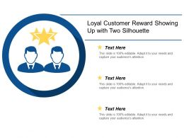 loyal_customer_reward_showing_up_with_two_silhouette_Slide01