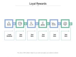 Loyal Rewards Ppt Powerpoint Presentation Infographic Template Maker Cpb