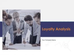 Loyalty Analysis Powerpoint Presentation Slides