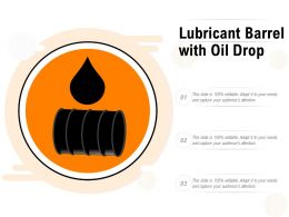 Lubricant Barrel With Oil Drop