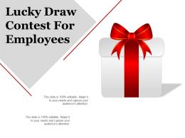 Lucky Draw Contest For Employees Example Of Ppt Presentation