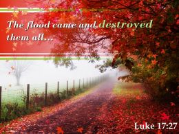 Luke 17 27 The Flood Came And Destroyed Powerpoint Church Sermon